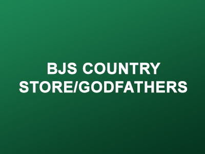 BJs Country Store /Godfathers
