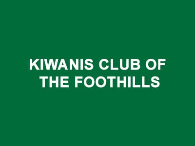 Kiwanis Club of the Foothills